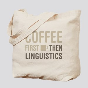 Coffee Then Linguistics Tote Bag