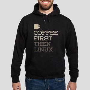 Coffee Then Linux Hoodie (dark)