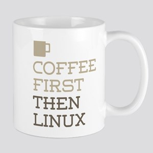 Coffee Then Linux Mugs