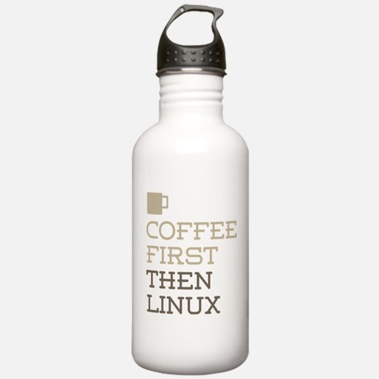 Coffee Then Linux Water Bottle