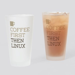 Coffee Then Linux Drinking Glass