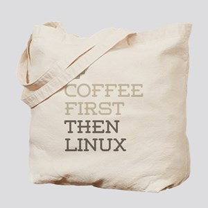 Coffee Then Linux Tote Bag