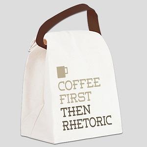 Coffee Then Rhetoric Canvas Lunch Bag