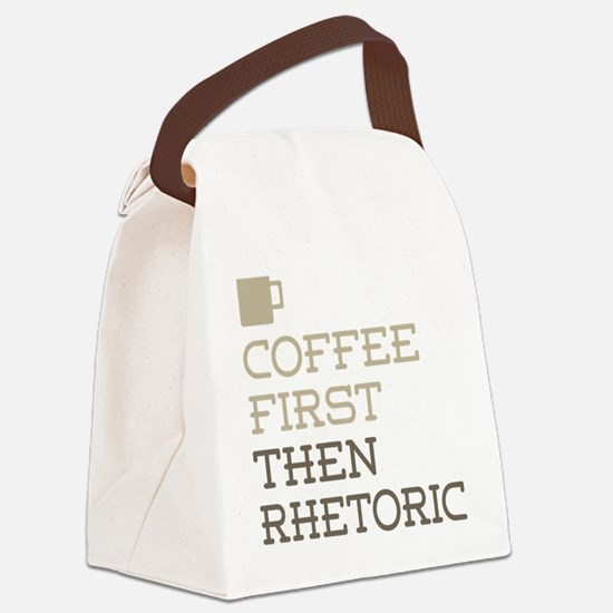 Coffee Then Rhetoric Canvas Lunch Bag
