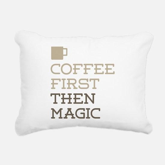 Coffee Then Magic Rectangular Canvas Pillow