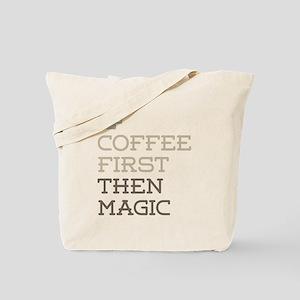 Coffee Then Magic Tote Bag