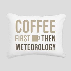 Coffee Then Meteorology Rectangular Canvas Pillow