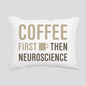 Coffee Then Neuroscience Rectangular Canvas Pillow