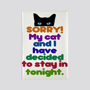 My Cat And I Are Staying Home Exc Rectangle Magnet