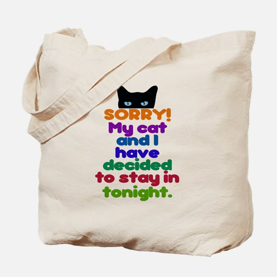 My Cat And I Are Staying Home Excuse Tote Bag