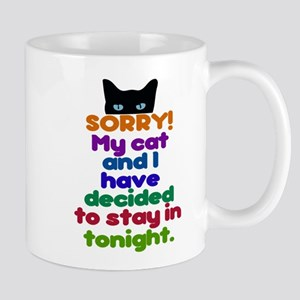 My Cat And I Are Staying Home Excuse Mugs
