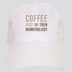 Coffee Then Numerology Cap
