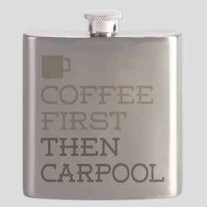 Coffee Then Carpool Flask