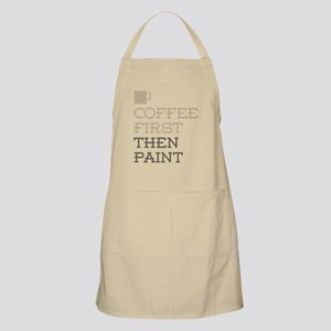 Coffee Then Paint Apron