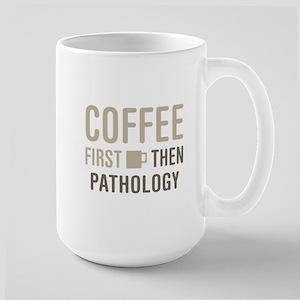 Coffee Then Pathology Mugs