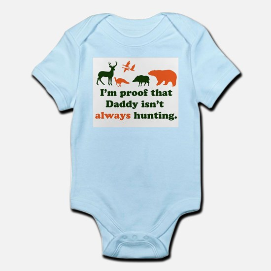 hunting.alwaysthat Daddy isn'tI'm proof Body Suit