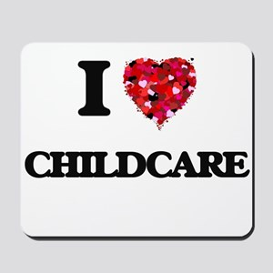 I love Childcare Mousepad
