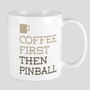 Coffee Then Pinball Mugs