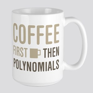 Coffee Then Polynomials Mugs