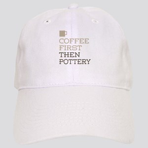 Coffee Then Pottery Cap