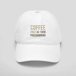 Coffee Then Programming Cap
