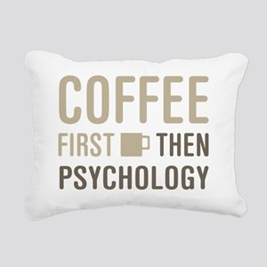 Coffee Then Psychology Rectangular Canvas Pillow