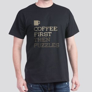 Coffee Then Puzzles T-Shirt