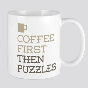 Coffee Then Puzzles Mugs