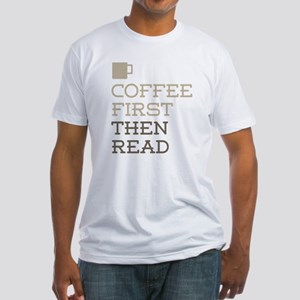Coffee Then Read T-Shirt