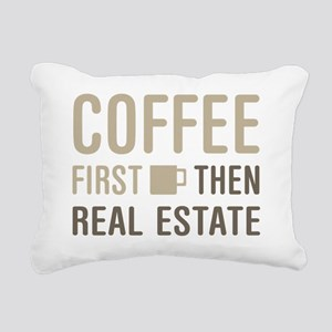 Coffee Then Real Estate Rectangular Canvas Pillow
