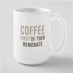 Coffee Then Renovate Mugs