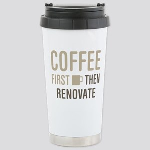 Coffee Then Renovate Stainless Steel Travel Mug