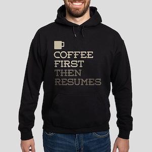 Coffee Then Resumes Hoodie (dark)