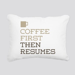 Coffee Then Resumes Rectangular Canvas Pillow