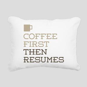 Coffee Then Resumes Rectangular Canvas Pillow