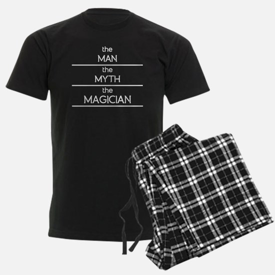 The Man The Myth The Magician Pajamas