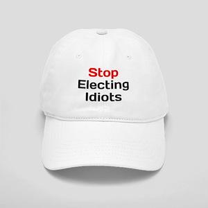 Stop Electing Idiots Baseball Cap