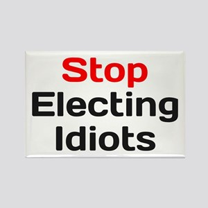 Stop Electing Idiots Magnets