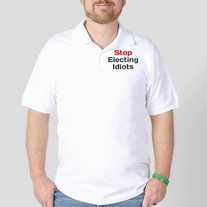 Stop Electing Idiots Golf Shirt