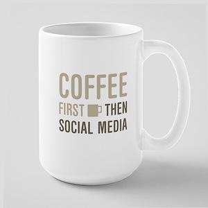 Coffee Then Social Media Mugs