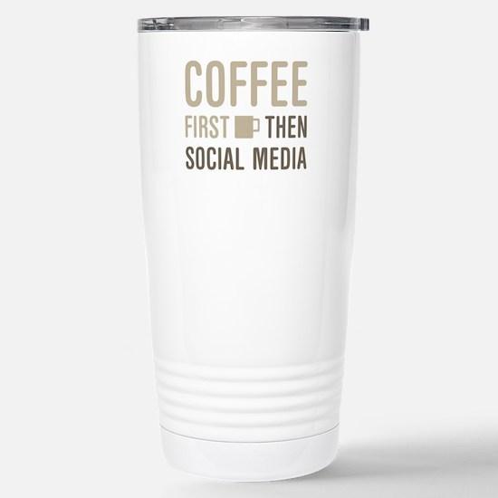 Coffee Then Social Medi Stainless Steel Travel Mug
