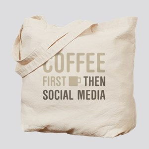 Coffee Then Social Media Tote Bag