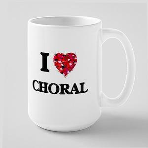 I love Choral Mugs
