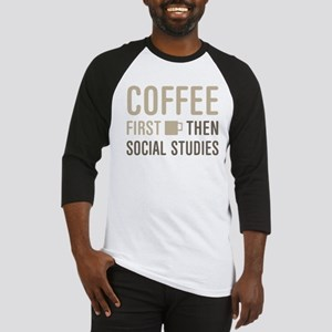 Coffee Then Social Studies Baseball Jersey