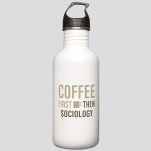 Coffee Then Sociology Stainless Water Bottle 1.0L