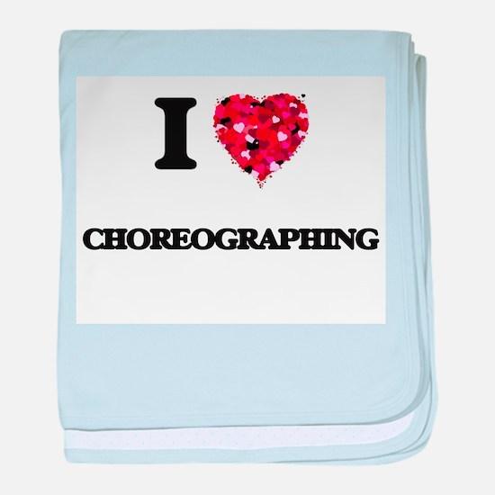 I love Choreographing baby blanket