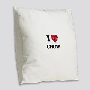 I love Chow Burlap Throw Pillow