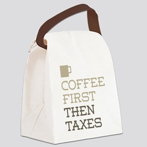 Coffee Then Taxes Canvas Lunch Bag