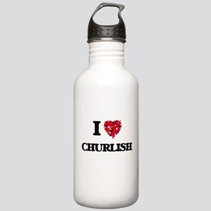 I love Churlish Stainless Water Bottle 1.0L