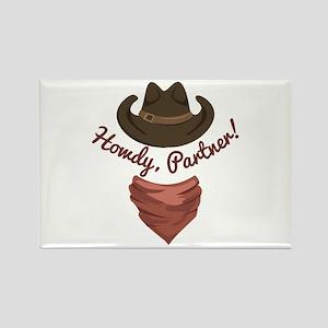 Howdy Partner Magnets